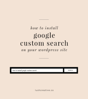 How to Install Google Custom Search on Your WordPress Site